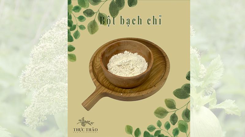 Công dụng bột bạch chỉ nguyên chất Thucthao.com