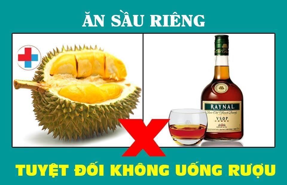 Không được ăn sầu riêng khi uống rượu